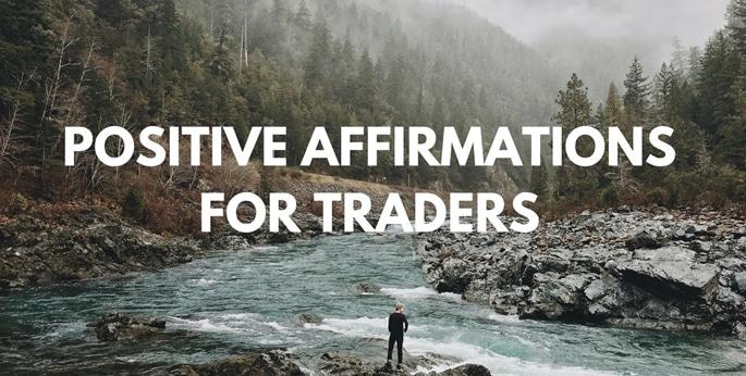 5 Forex Affirmations for the Positive Mindset