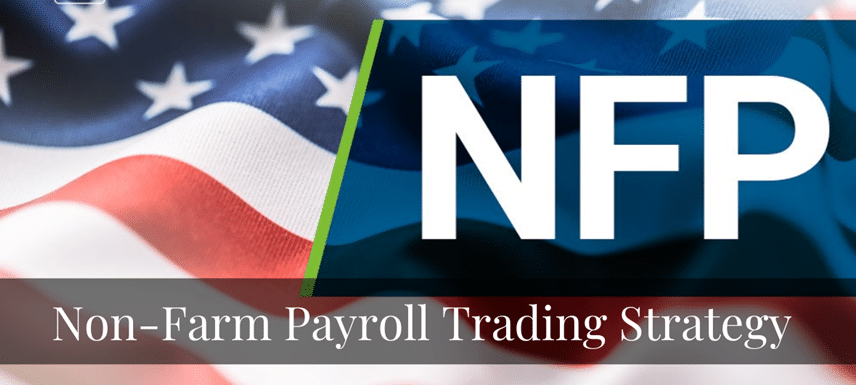 Trading the Non-Farm Payroll Report