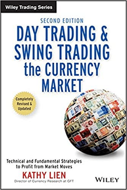 Day Trading and Swing Trading the Currencies Market – Kathy Lien