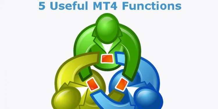 5 Useful MT4 Functions You May Not Know About