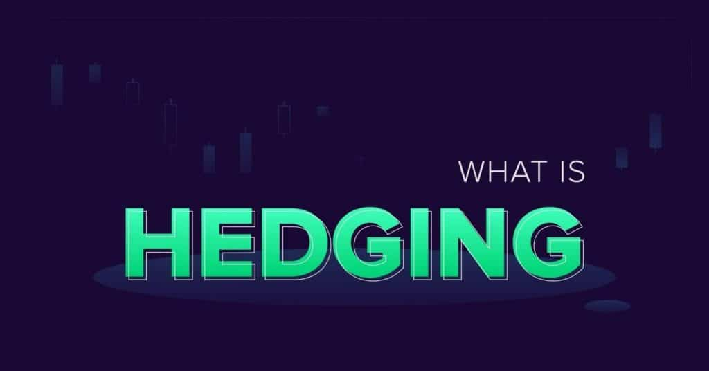 What is Forex hedging?