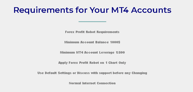 Forex Profit EA - requirements for your MT4 accounts