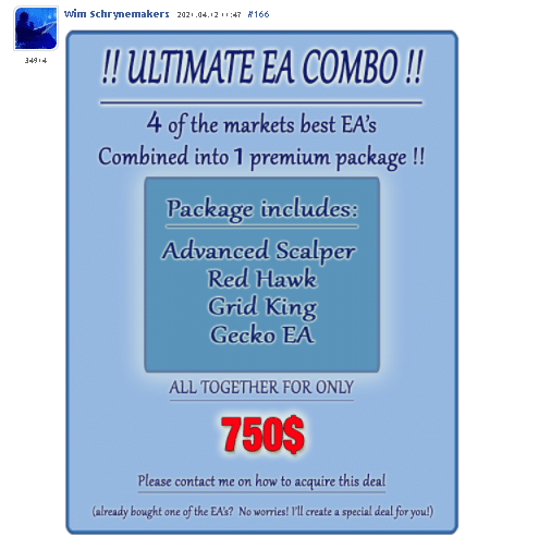 Advanced Scalper. We can get a pack of 4 EAs, including Advanced Scalper, Red Hawk, Grid King, and Gecko EA for $750.